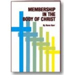 Membership in the Body of Christ ADULT MEMBERSHIP BOOK