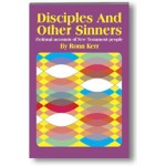 Disciples and Other Sinners STUDENT BOOK
