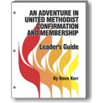 United Methodist Confirmation and Membership LEADER'S GUIDE